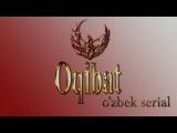 Oqibat | Окибат (O'zbek serial) 2 qism
