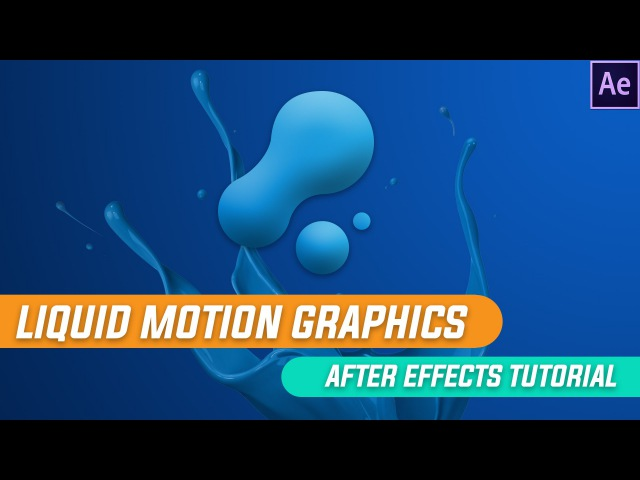 After Effects Tutorials Liquid Motion Graphics Animation in After Effects