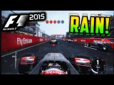 F1 2015 GAMEPLAY WET CANADA RACE - GROSJEAN F1 2015 E3 XBOX ONE