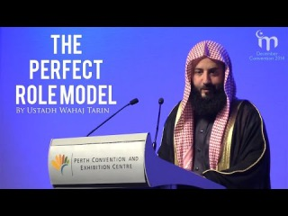 Muhammad صلى الله عليه وسلم The Perfect Role Model || Ustadh Wahaj Tarin
