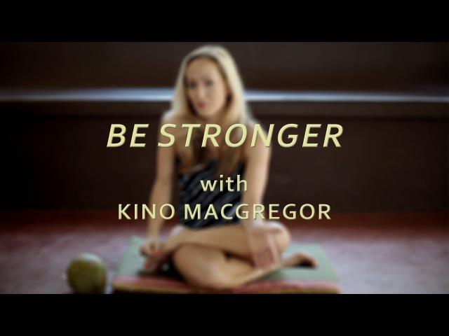 'Be Stronger' Guruji Pattabhi Jois - Kino MacGregor