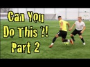 Learn FOUR Amazing Football Skills! CAN YOU DO THIS Part 2 | F2 Freestylers