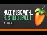FL Studio 11 Beginners Level 1 Tutorial 4 - Creating a Bassline