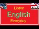 Listen English everyday to Improve English listening skills (Part 1)