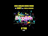 NICK CORLINE HOUSE WORK vs SAHRY feat Fiorella Ekwueme-BTCH(Original dub mix)-96kbps sample