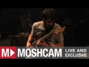 Explosions In The Sky - Only Moment We Were Alone | Live in Sydney | Moshcam