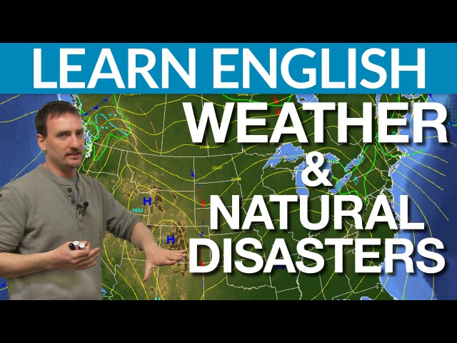 Learn English Vocabulary - Weather and natural disasters