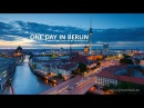 One Day in Berlin. Motion Timelapse.