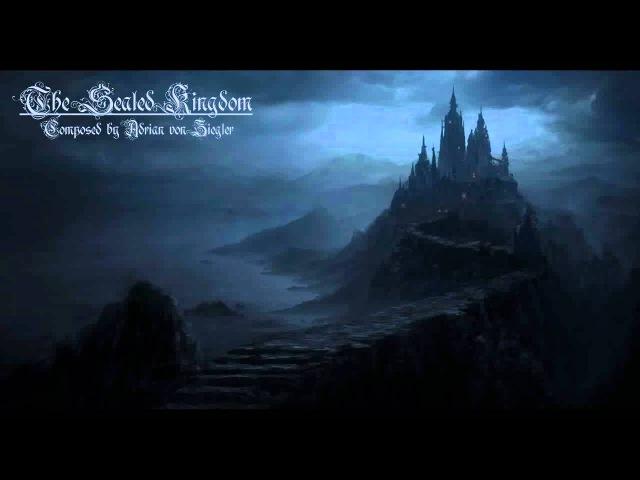 Dark Music - The Sealed Kingdom