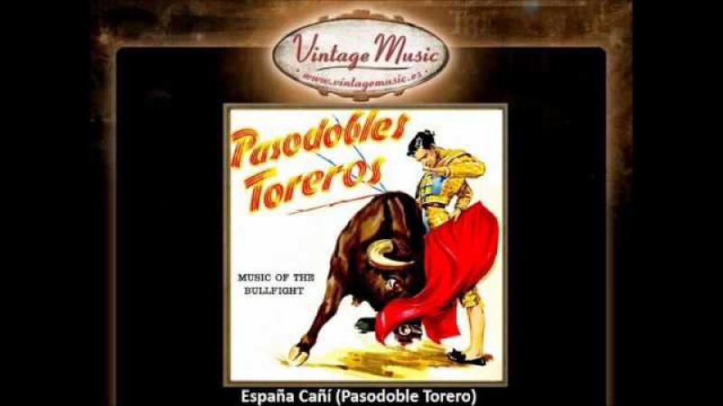 Gran Banda Taurina España Cañí Pasodoble Torero смотреть онлайн без регистрации