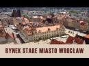 Rynek we Wrocławiu Historia i Ciekawostki
