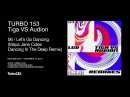 Tiga VS Audion - Let's Go Dancing (Maya Jane Coles Dancing In The Deep Remix)