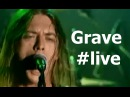 Grave You'll Never See live