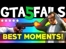 GTA 5 FAILS Best Moments GTA 5 Funny moments compilation online Grand theft Auto V Gameplay