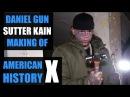 Making Of: Daniel Gun & Sutter Kain, Way Of The Gun, American History X, Germany, Hardcore, New York