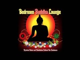 Bedroom Buddha Lounge (Mystical Relax and Meditation Chillout Bar Ambience) 2014
