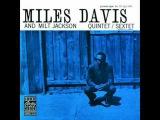 MILES DAVIS &amp MILT JACKSON, Changes (Ray Bryant)