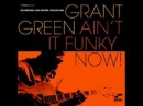 Grant Green - Aint It Funky Now