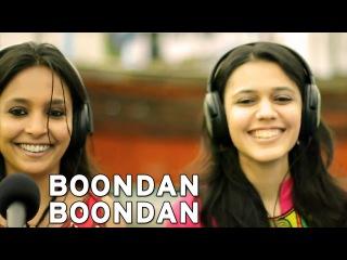 Boondan Boondan - Maatibaani ft. Ankita Joshi Noor Mohammed Sodha