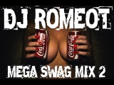 BEST OF TRAP &amp TWERK MUSIC (MEGA SWAG MIX#2) - DJ ROMEOT