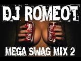 BEST OF TRAP &amp TWERK MUSIC (MEGA SWAG MIX#2) - DJ ROMEOT