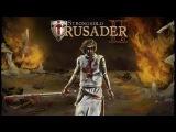 Stronghold Crusader 2 (#01) - Подготовка. Прибытие.