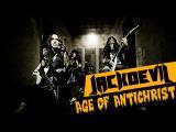 JACKDEVIL - AGE OF ANTICHRIST (OFFICIAL VIDEO)