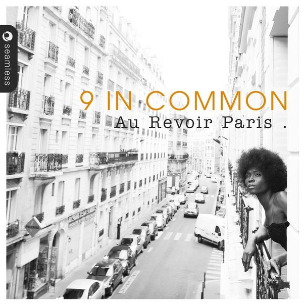 9 In Common - Au Revoir Paris (2014)