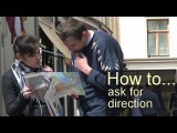 BBC How to... ask for and give directions (transcript video)