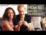 BBC How to... ask permission (transcript video)