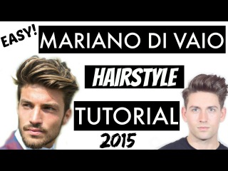 Mariano Di Vaio Hairstyle Tutorial 2015 / Male Model Pompadour