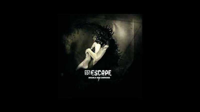55 Escape - Angels Demons