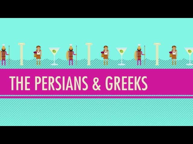 The Persians Greeks: Crash Course World History 5