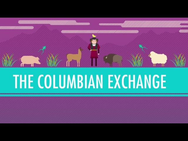 The Columbian Exchange: Crash Course World History 23