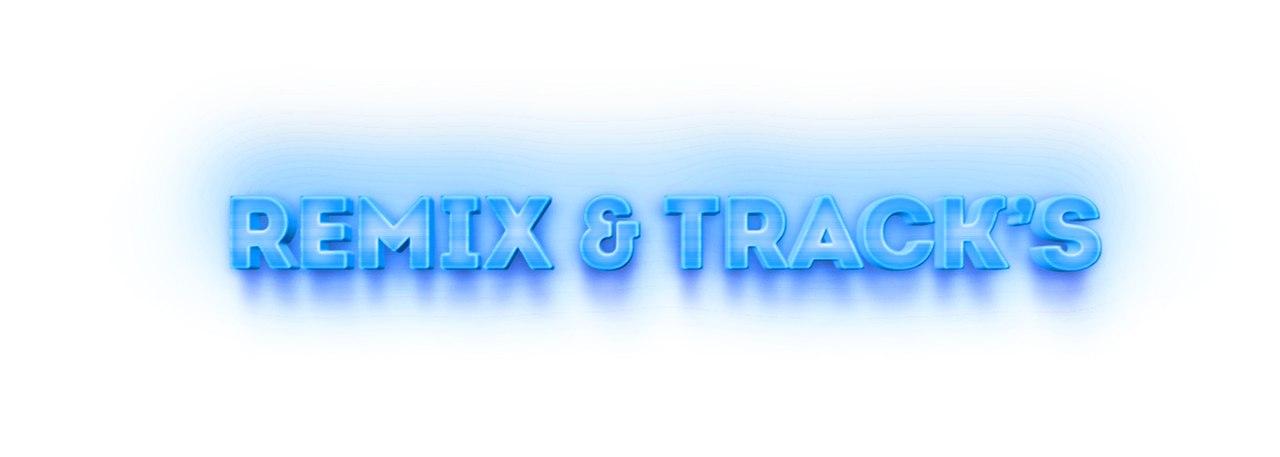 TRACKS & REMIX