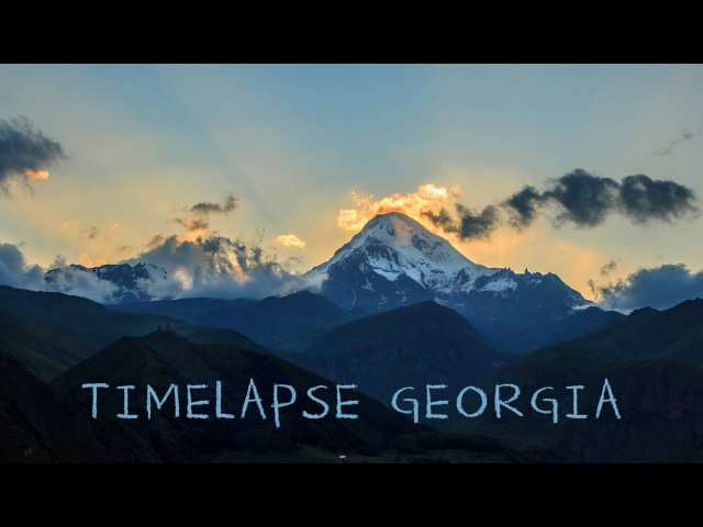 Timelapse Georgia HD