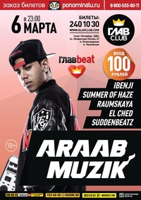 06.03 - AraabMuzik, Summer of Haze, iBenji