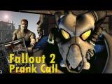Fallout 2 Prank Call
