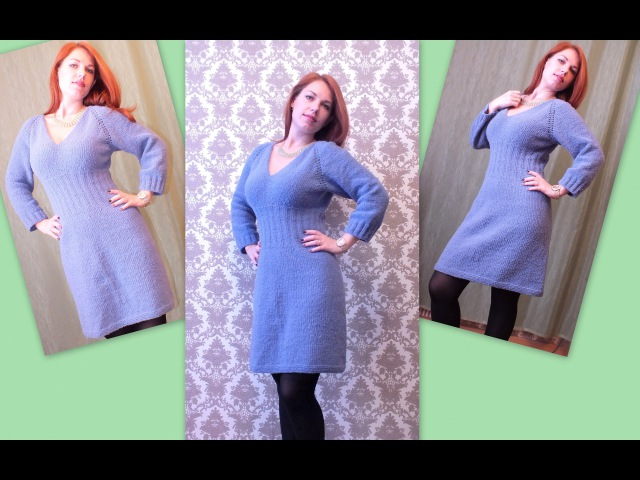 Вязание спицами платье рукав реглан How to knit a woman's dress.
