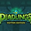 Deadlings Rotten Edition Game