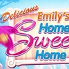 Delicious 11: Emily's Home Sweet Home Game