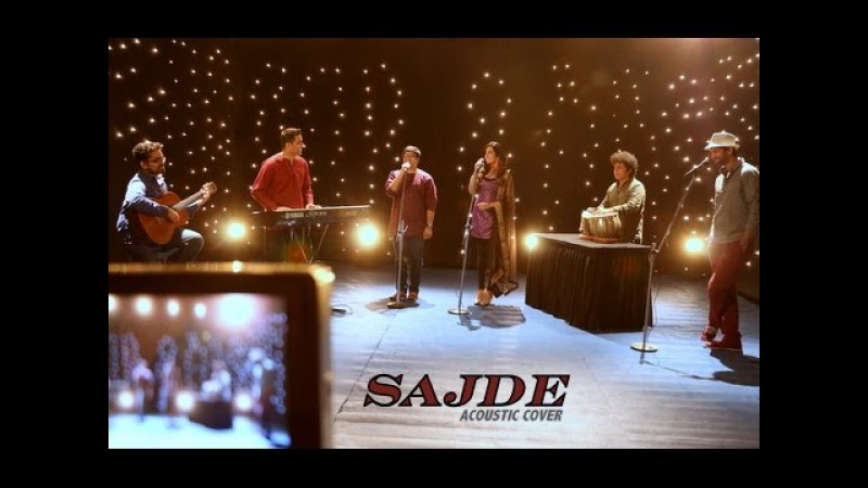 Sajde - Kill Dil (Acoustic Cover) - Aakash Gandhi (feat. Pratik Rao Jonita Gandhi) on iTunes