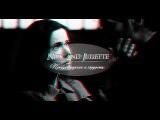 ♛ Nick and Juliette | Предубеждение и гордость