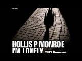 Hollis P Monroe - I'm Lonely Subb-an Remix - Official - Noir Music