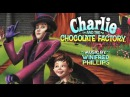 Чарли и шоколадная фабрика  Charlie and the Chocolate Factory 2005     SOUNDTRACK