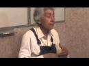 Марва Оганян, Одинцово 2010. Большая лекция (часть 1)