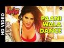 Paani Wala Dance   Kuch Kuch Locha Hai   Sunny Leone & Ram Kapoor   one night song