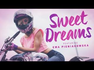 Sweet Dreams - Featuring Ewa Pieniakowska