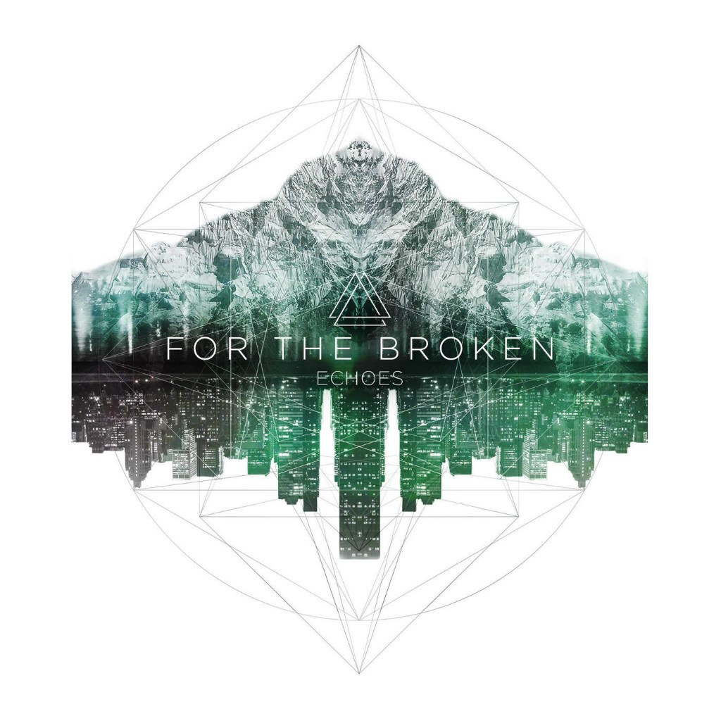 For the Broken - Echoes (EP) (2015)