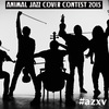 ANIMAL JAZZ COVER CONTEST 2015